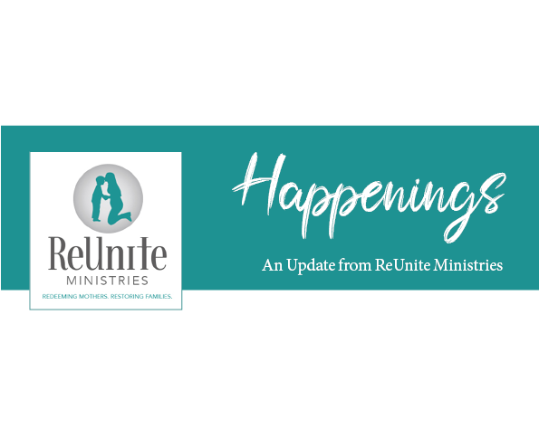Happenings - An Update from ReUnite Ministries